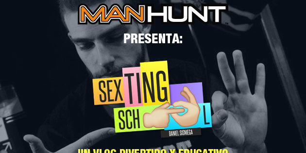 "Vive ""Sexting School"" aquí en Manhunt"